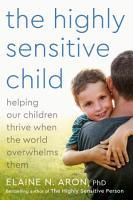 The Highly Sensitive Child PDF