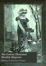 The Century Illustrated Monthly Magazine PDF
