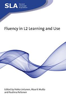Fluency in L2 Learning and Use PDF