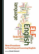 New Frontiers in Teaching and Learning English