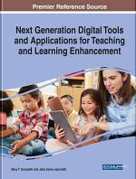 Next Generation Digital Tools and Applications for Teaching and Learning Enhancement