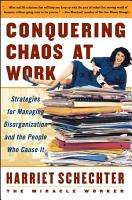 Conquering Chaos at Work PDF