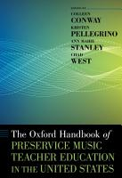 The Oxford Handbook of Preservice Music Teacher Education in the United States PDF