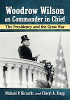 Woodrow Wilson as Commander in Chief PDF
