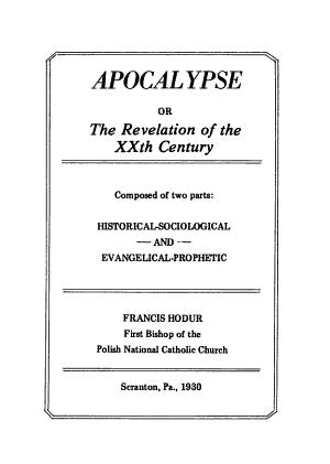 Apocalypse  Or  The Revelation of the XXth Century