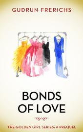 Bonds of Love: The Golden Girls Series: A Prequel