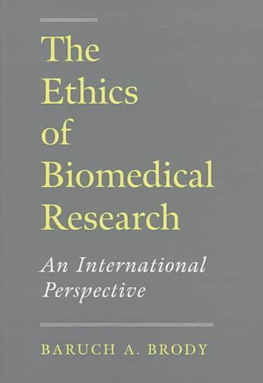 The Ethics of Biomedical Research PDF