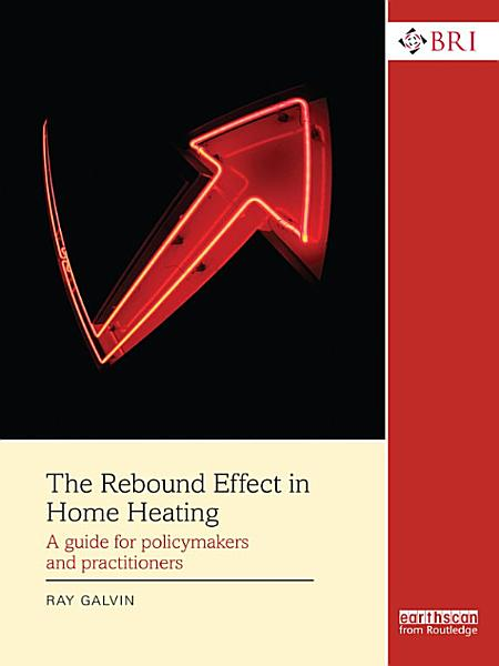 Download The Rebound Effect in Home Heating Book