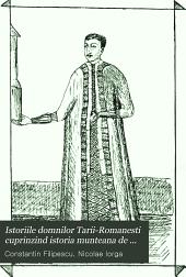Istoriile domnilor Tarii-Romanesti cuprinzind istoria munteana de la inceput pana la 1688