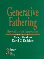 Generative Fathering: Beyond Deficit Perspectives