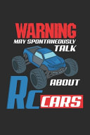 Warning May Spontaneously Talk About RC Cars