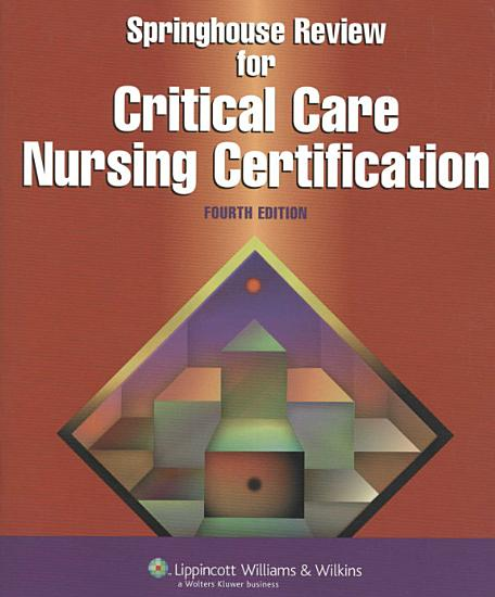 Springhouse Review for Critical Care Nursing Certification PDF