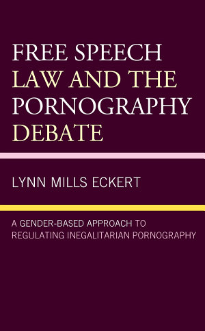 Free Speech Law and the Pornography Debate