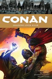 Conan Volume 17 Shadows Over Kush: Volume 17