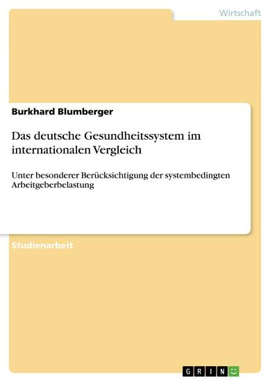 Das deutsche Gesundheitssystem im internationalen Vergleich PDF
