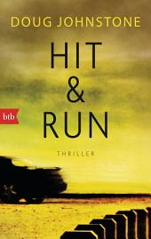 Hit & Run: Thriller