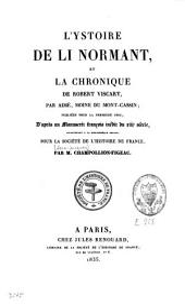 L'ystoire de li Normant: et la Chronique de Robert Viscart