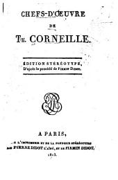 Chefs-d'œuvre de Th. Corneille: Volume 1