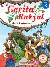 Cerita Rakyat Asli Indonesia: Chapter 3