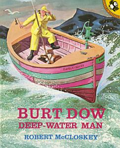 Burt Dow  Deep Water Man Book