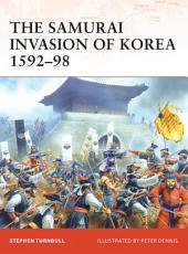 The Samurai Invasion of Korea 1592–98