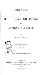History of Merchant Shipping and Ancient Commerce by W.S. Lindsay: Volume 4