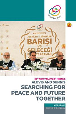 Alevis and Sunnis  Searching for Peace and Future Together