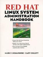Red Hat Linux System Administration Handbook PDF