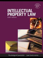Intellectual Property Lawcards 6/e: Sixth Edition, Edition 6