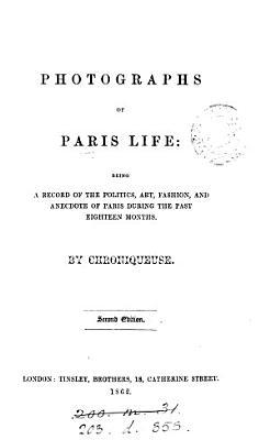 Photographs of Paris life  by Chroniqueuse PDF