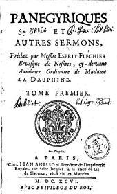 Panégriques et autres sermons...