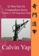 Qi Men Dun Jia Compendium Series Volume 2   540 Yang Dun Chart PDF