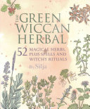 The Green Wiccan Herbal PDF