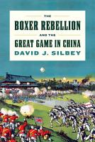The Boxer Rebellion and the Great Game in China PDF