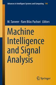 Machine Intelligence and Signal Analysis