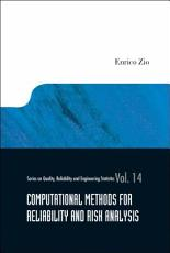 Computational Methods for Reliability and Risk Analysis PDF