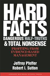 Hard Facts Dangerous Half Truths And Total Nonsense Book PDF