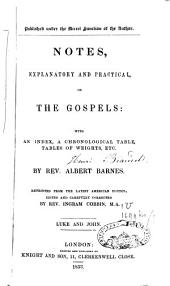 Notes Explanatory and Practical on the Gospels: Matthew Ans Mark