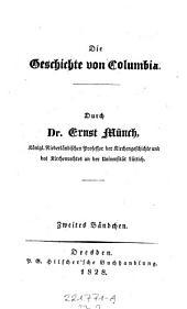 Die Geschichte von Columbia ; Zweites Bändchen: Bände 22-23