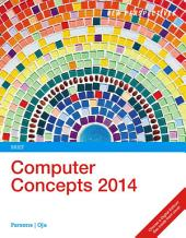 New Perspectives on Computer Concepts 2014, Brief: Edition 17