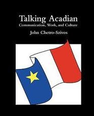 Talking Acadian