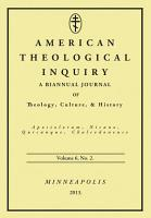 American Theological Inquiry  Volume Six  Issue Two PDF