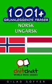 1001+ grunnleggende fraser norsk - ungarsk