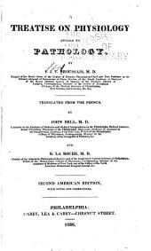 A Treatise on Physiology Applied to Pathology