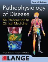 Pathophysiology of Disease  An Introduction to Clinical Medicine 7 E  ENHANCED EBOOK  PDF