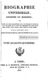 Biographie universelle, ancienne et moderne, etc: Volume44
