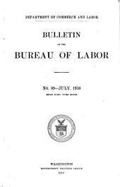Bulletin of the Department of Labor: Issue 21, Parts 89-91