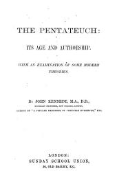 The Pentateuch, its age and authorship