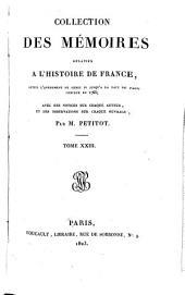 Collection des Mémoires relatifs à l'histoire de France: depuis l'avènement de Henri IV jusqu'à la paix de Paris conclue en 1763, Volume23