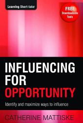 Influencing for Opportunity